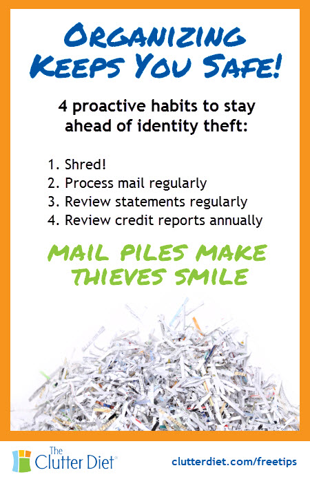 Simple organizing habits take little time, but protect you from losing hundreds or thousands of dollars to #identitytheft!